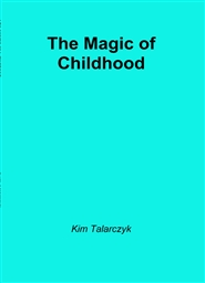 The Magic of Childhood cover image