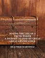 JOSEPH: THE LIFE OF A TRUNK MAKER A JOURNEY TO FIND MY GREAT GREAT GRANDFATHER cover image
