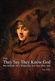 017. Titus — They Say They Know God cover image