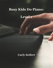 Busy Kids Do Piano: Level 1 cover image
