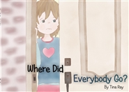 Where Did Everybody Go? cover image