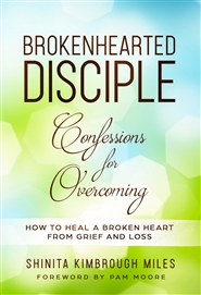 Brokenhearted Disciple: Confessions for Overcoming cover image