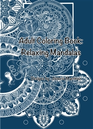 Adult Coloring Book: Relaxing Mandalas cover image