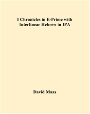 I Chronicles in E-Prime with Interlinear Hebrew in IPA cover image