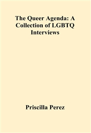 The Queer Agenda: A Collection of LGBTQ Interviews cover image