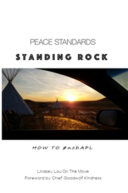 Peace Standards: Standing Rock cover image
