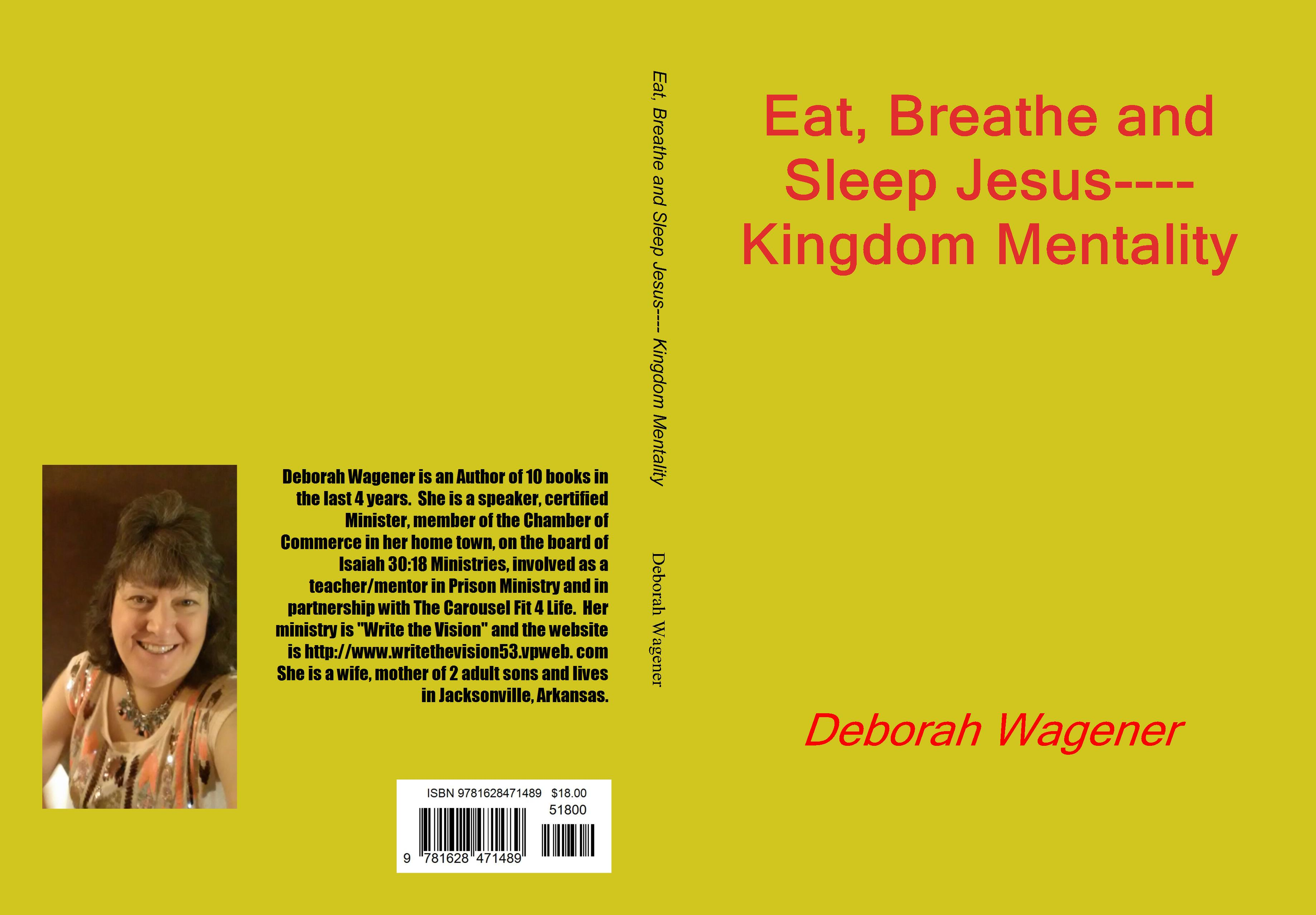 Eat, Breathe and Sleep Jesus---- Kingdom Mentality cover image