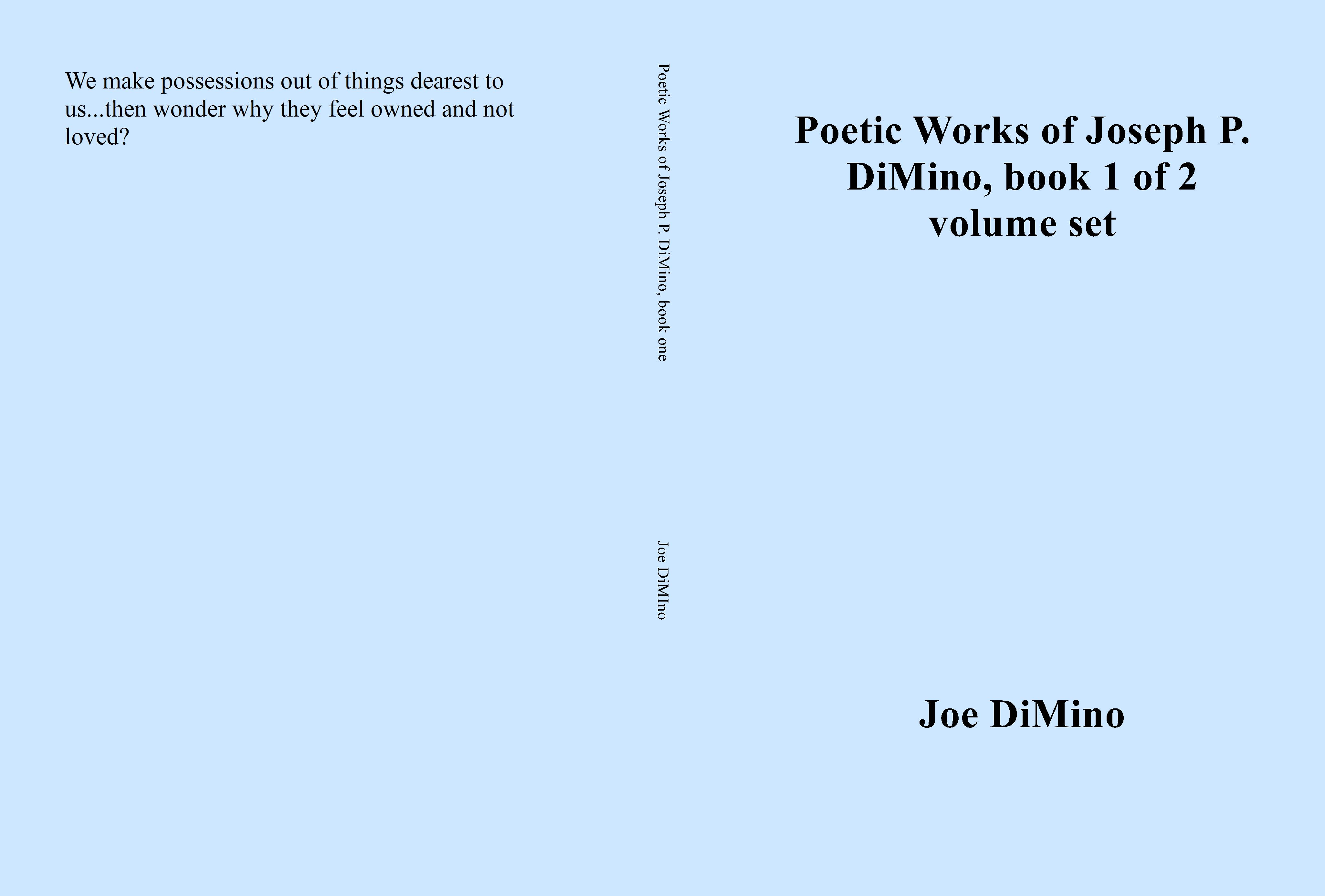 Poetic Works of Joseph P. DiMino, book one cover image