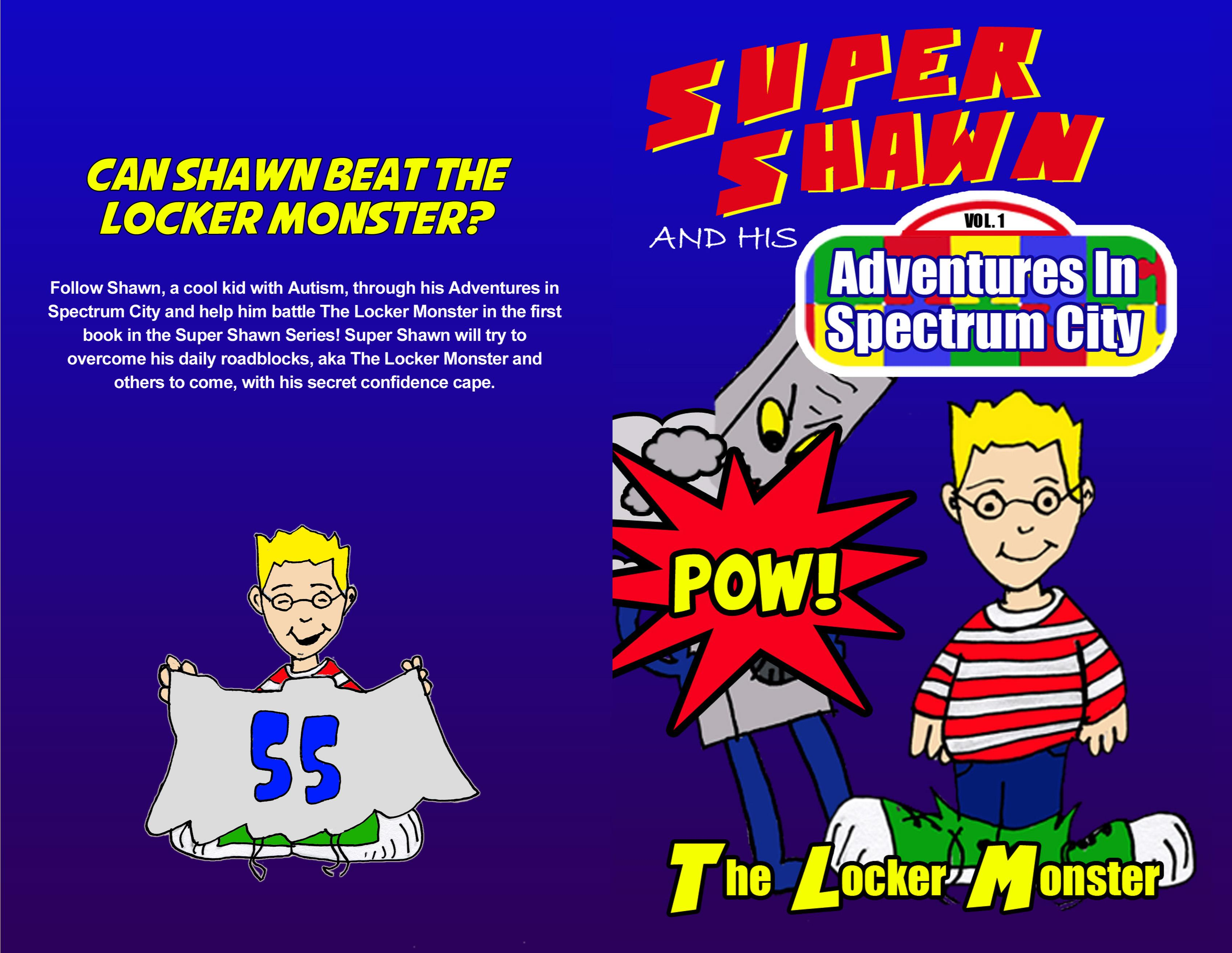 Super Shawn and his Adventures in Spectrum City: The Locker Monster cover image