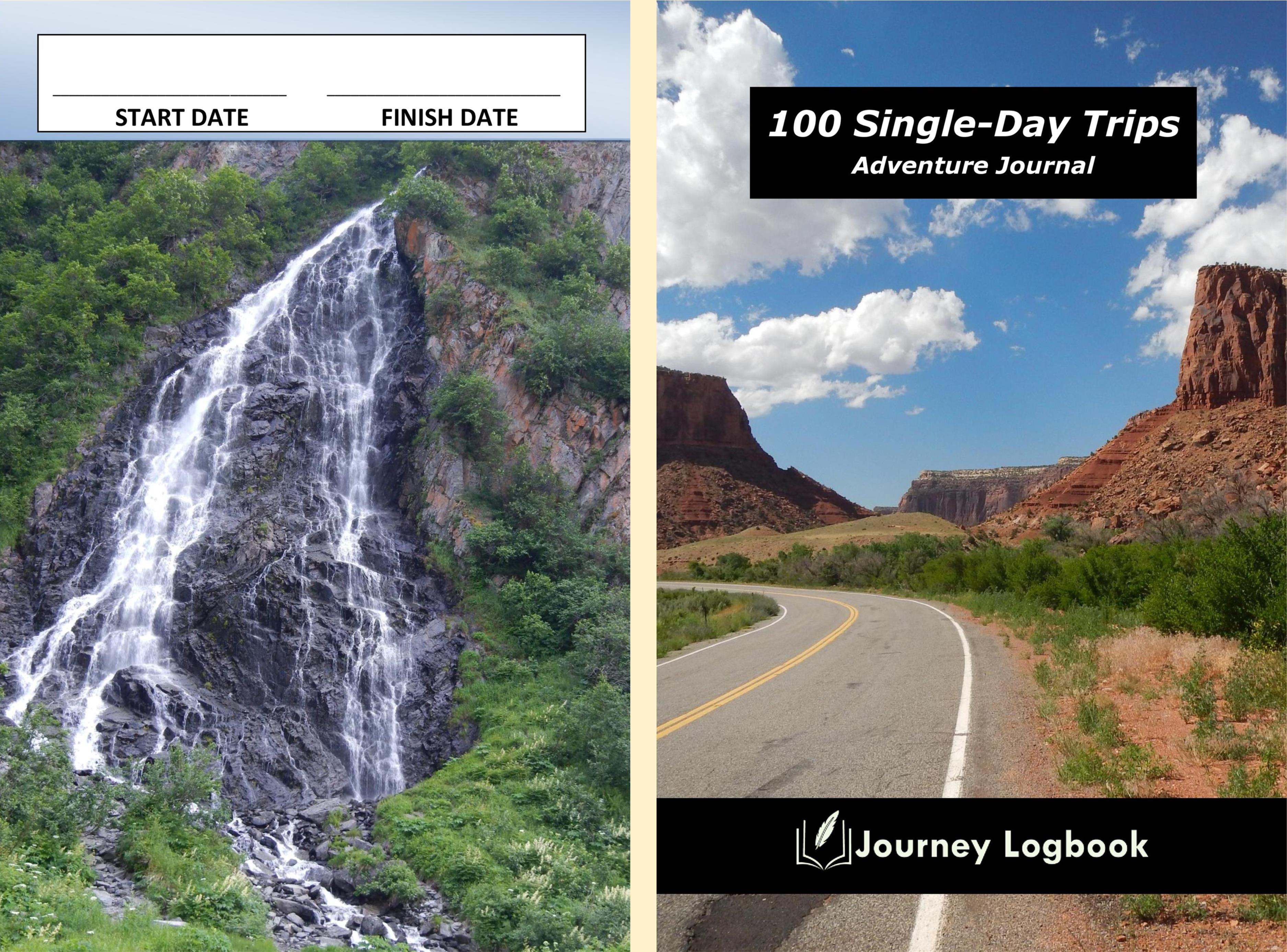 100 Single-Day Trips Adventure Journal cover image