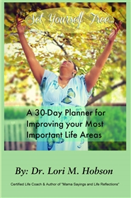 Set Yourself Free- A 30-Day Planner for Improving Your Most Important Life Areas cover image