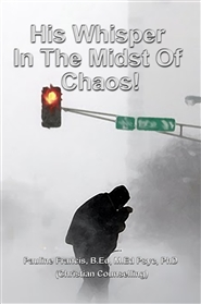 His Whisper In The Midst Of Chaos! cover image
