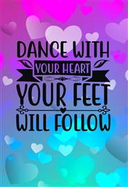 Dance With Your Heart Your ... cover image
