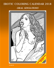 Erotic Coloring Calendar 2018 - Oral Sensations cover image
