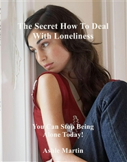 The Secret How To Deal With Loneliness cover image