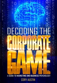 Decoding The Corporate Game cover image