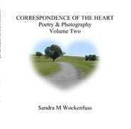 CORRESPONDENCE OF THE HEART Poetry & Photography Volume Two cover image