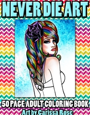 Never Die Art 50 Page Coloring Book cover image