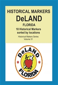 Historical Markers DeLAND, Florida cover image