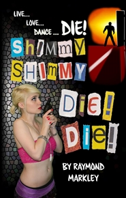 Shimmy, Shimmy-Die! Die! cover image