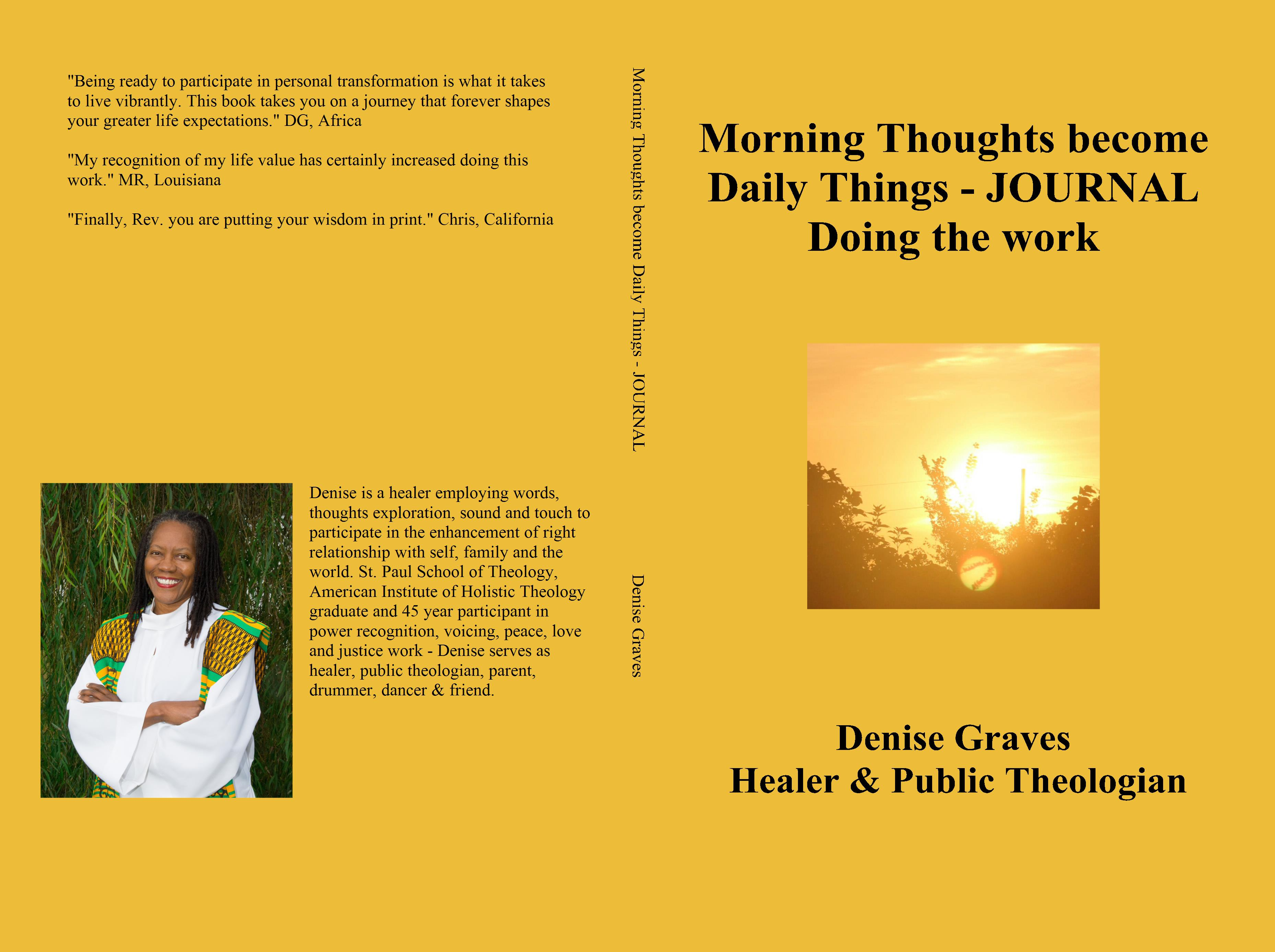 Morning Thoughts become Daily Things - JOURNAL Doing the work cover image
