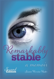 Remarkably Stable: A Memoir cover image