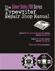 The Silver Seiko 700 Series Typewriter Repair Manual cover image