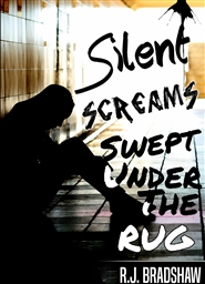 Silent Screams: Swept Under the Rug cover image