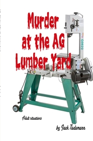 145- Murder at the AG Lumber Yard cover image