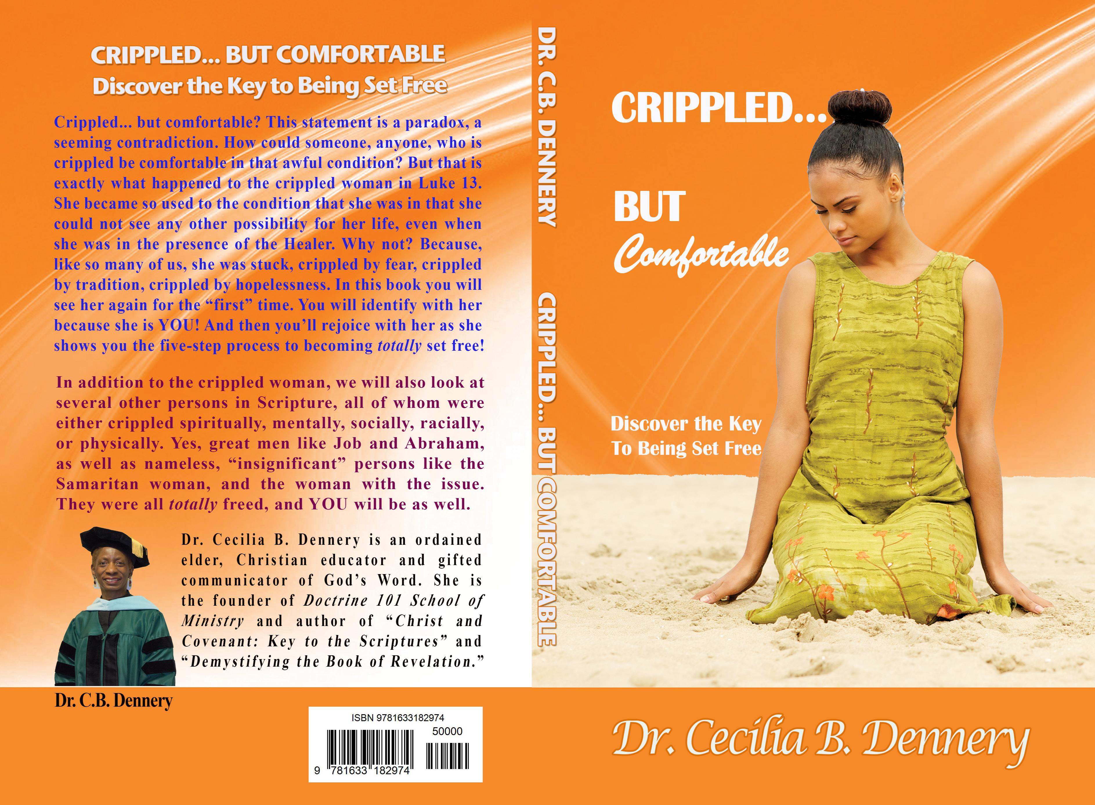 Crippled... But Comfortable: Discover the Key to Being Set Free cover image