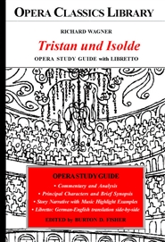 Richard Wagner TRISTAN und ISOLDE Opera Study Guide with Libretto cover image