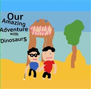 Our Amazing Adventure with Dinosaurs cover image