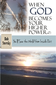 When God Becomes Your Higher Power cover image