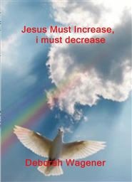 Jesus Must Increase, i must decrease cover image