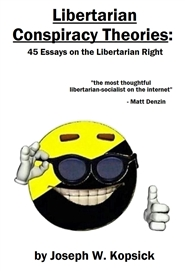 Libertarian Conspiracy Theories cover image