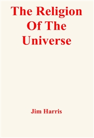 The Religion Of The Universe cover image