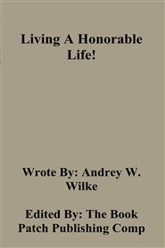 Living A Honorable Life! cover image