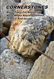 Cornerstones: Basic Tools Of Analysis For Mass Media Representations Of Gender And Race cover image