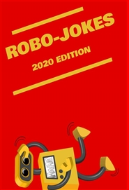 Robo-Jokes 2020 Edition cover image