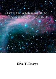 From the Adolescent Mind: The Anthology, Volume 1 cover image