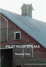 PILOT ROCK SPEAKS cover image