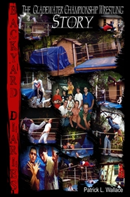 Backyard Diaries: The Gladewater Championship Wrestling Story cover image