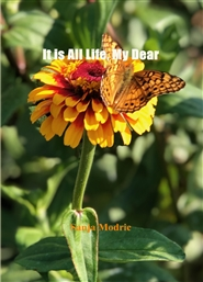 It is All Life, My Dear cover image