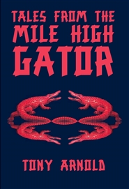 Tales From the Mile High Gator cover image