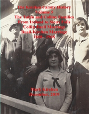 Kirchen Family History Volume 5 Tobin and Collins Families from Ireland to Sioux Falls cover image
