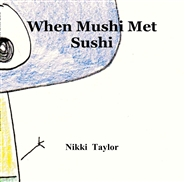 When Mushi Met Sushi cover image