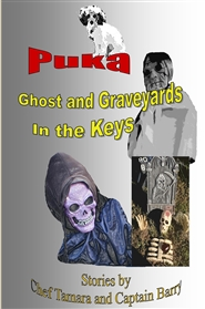Puka Ghost and Graveyards in the Keys cover image