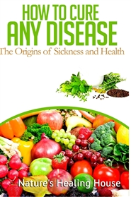 HOW TO CURE ANY DISEASE cover image