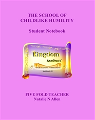 THE SCHOOL OF CHILDLIKE HUMILITY