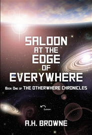 The Otherwhere Chronicles Book One: Saloon at the Edge of Everywhere cover image